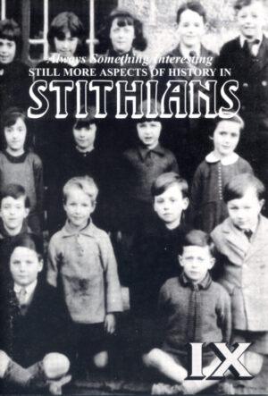 ALWAYS SOMETHING INTERESTING... STITHIANS, NO 9