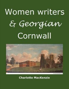 Women writers and Georgian Cornwall